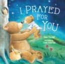 I Prayed for You - eBook