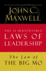 The Law of The Big Mo : Lesson 16 from The 21 Irrefutable Laws of Leadership - eBook