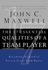 The 17 Essential Qualities of a Team Player : Becoming the Kind of Person Every Team Wants - Book
