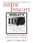 Inside Insight : Worley's Identity Discovery Profile (WIDP) - eBook