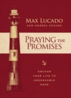 Praying the Promises : Anchor Your Life to Unshakable Hope - Book