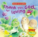 Thank You, God, for Loving Me - Book