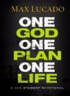 One God, One Plan, One Life : A 365 Devotional - Book