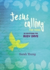 Jesus Calling: 50 Devotions for Busy Days - Book