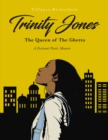 Trinity Jones: The Queen of The Ghetto : A Fictional Poetic Memoir - eBook