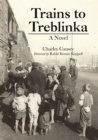 Trains to Treblinka : A Novel - eBook