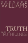 Truth and Truthfulness : An Essay in Genealogy - eBook