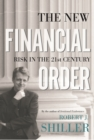 The New Financial Order : Risk in the 21st Century - eBook