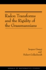 Radon Transforms and the Rigidity of the Grassmannians (AM-156) - eBook