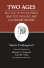 Kierkegaard's Writings, XIV, Volume 14 : Two Ages: The Age of Revolution and the Present Age A Literary Review - eBook
