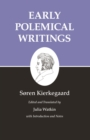 Kierkegaard's Writings, I, Volume 1 : Early Polemical Writings - eBook