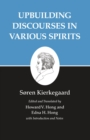 Kierkegaard's Writings, XV, Volume 15 : Upbuilding Discourses in Various Spirits - eBook