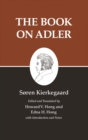 Kierkegaard's Writings, XXIV, Volume 24 : The Book on Adler - eBook
