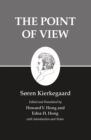 Kierkegaard's Writings, XXII, Volume 22 : The Point of View - eBook