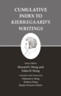 Kierkegaard's Writings, XXVI, Volume 26 : Cumulative Index to Kierkegaard's Writings - eBook