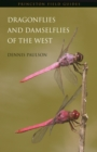 Dragonflies and Damselflies of the West - eBook