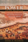 Power over Peoples : Technology, Environments, and Western Imperialism, 1400 to the Present - eBook