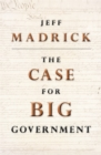 The Case for Big Government - eBook