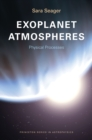 Exoplanet Atmospheres : Physical Processes - eBook