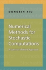 Numerical Methods for Stochastic Computations : A Spectral Method Approach - eBook