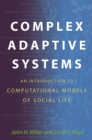 Complex Adaptive Systems : An Introduction to Computational Models of Social Life - eBook