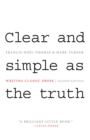 Clear and Simple as the Truth : Writing Classic Prose - Second Edition - eBook