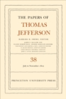 The Papers of Thomas Jefferson, Volume 38 : 1 July to 12 November 1802 - eBook