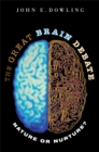 The Great Brain Debate : Nature or Nurture? - eBook