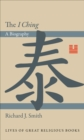 The I Ching : A Biography - eBook