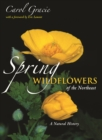 Spring Wildflowers of the Northeast : A Natural History - eBook
