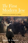 The First Modern Jew : Spinoza and the History of an Image - eBook