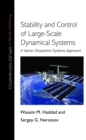 Stability and Control of Large-Scale Dynamical Systems : A Vector Dissipative Systems Approach - eBook