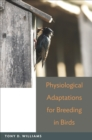 Physiological Adaptations for Breeding in Birds - eBook