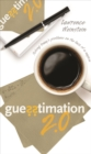 Guesstimation 2.0 : Solving Today's Problems on the Back of a Napkin - eBook