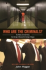 Who Are the Criminals? : The Politics of Crime Policy from the Age of Roosevelt to the Age of Reagan - eBook