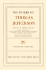 The Papers of Thomas Jefferson, Volume 39 : 13 November 1802 to 3 March 1803 - eBook