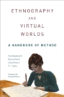 Ethnography and Virtual Worlds : A Handbook of Method - eBook