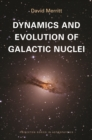 Dynamics and Evolution of Galactic Nuclei - eBook