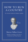 How to Run a Country : An Ancient Guide for Modern Leaders - eBook