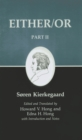 Kierkegaard's Writings IV, Part II : Either/Or - eBook