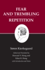 Kierkegaard's Writings, VI, Volume 6 : Fear and Trembling/Repetition - eBook