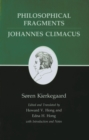 Kierkegaard's Writings, VII, Volume 7 : Philosophical Fragments, or a Fragment of Philosophy/Johannes Climacus, or De omnibus dubitandum est. (Two books in one volume) - eBook