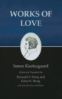 Kierkegaard's Writings, XVI, Volume 16 : Works of Love - eBook