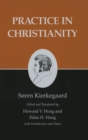 Kierkegaard's Writings, XX, Volume 20 : Practice in Christianity - eBook