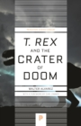 T. rex and the Crater of Doom - eBook