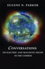 Conversations on Electric and Magnetic Fields in the Cosmos - eBook