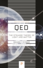 QED : The Strange Theory of Light and Matter - eBook