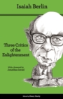 Three Critics of the Enlightenment : Vico, Hamann, Herder - Second Edition - eBook