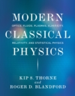 Modern Classical Physics : Optics, Fluids, Plasmas, Elasticity, Relativity, and Statistical Physics - eBook