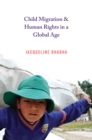 Child Migration and Human Rights in a Global Age - eBook